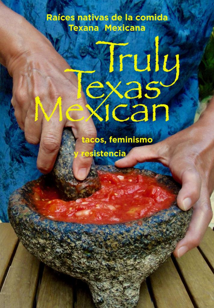 """La Película, """"Truly Texas Mexican"""""""